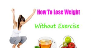 Natural Ways To Lose Weight Fast Without Exercise